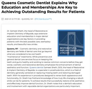 Bayside, Queens cosmetic dentist Sameet Sheth, DDS talks about the importance of extensive education and memberships in reputable dental organizations in order to achieve exceptional results for patients.